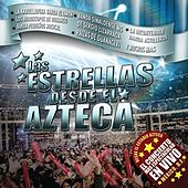 Play & Download Las Estrellas Desde El Azteca by Various Artists | Napster