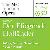 Play & Download Wagner: Der Der (December 30, 1950) by Various Artists | Napster