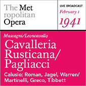 Play & Download Leoncavallo: Cavalleria Rusticana & Pagliacci (February 1, 1941) by Various Artists | Napster