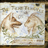 Play & Download Gallowsbird's Bark by The Fiery Furnaces | Napster