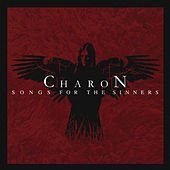 Play & Download Songs for the Sinners by Charon | Napster