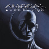Play & Download Decrowning by Amoral | Napster