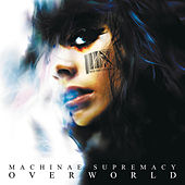 Play & Download Overworld by Machinae Supremacy | Napster