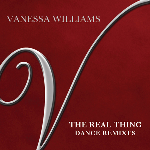 Play & Download The Real Thing by Vanessa Williams | Napster