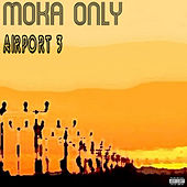 Airport 3 by Moka Only