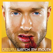 Play & Download Watch My Mouth by Cazwell | Napster