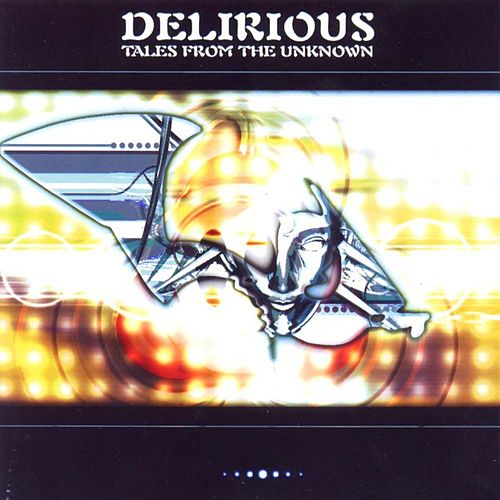 Play & Download Tales From The Unknown by Delirious? | Napster