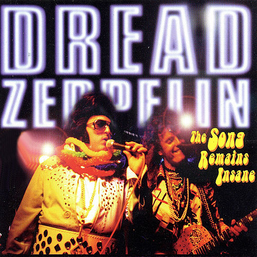Play & Download The Song Remains Insane Part 1 by Dread Zeppelin | Napster