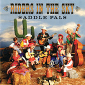 Play & Download Saddle Pals by Riders In The Sky | Napster