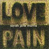 Play & Download Love & Pain by Sarah Jane Morris | Napster