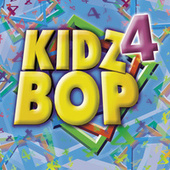 Play & Download Kidz Bop 4 by KIDZ BOP Kids | Napster