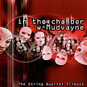 In The Chamber With Mudvayne: String Quartet... by Various Artists