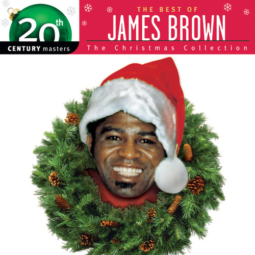 Play & Download 20th Century Masters: The Christmas Collection: James Brown by James Brown | Napster