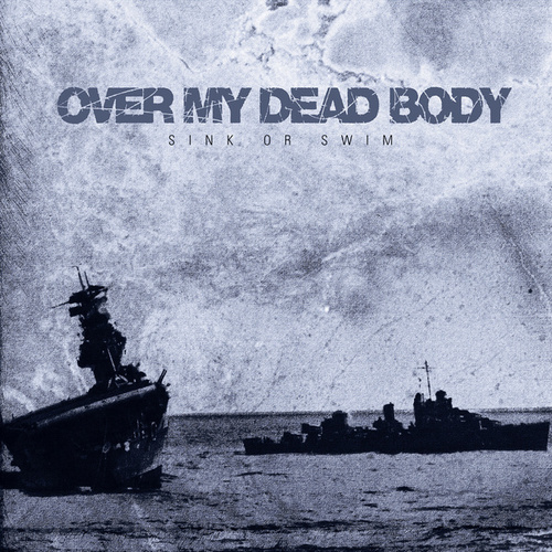 Play & Download Sink or Swim by Over My Dead Body | Napster