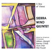 ALBRIGHT, W.: Abiding Passions / ETLER, A.: Woodwind Quintet No. 2 / POWELL, M.: Woodwind Quintet / CHILDS, B.: A Box of View (Sierra Wind Quintet) by Sierra Wind Quintet