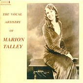 Play & Download Vocal Recital: Talley, Marion (Soprano) – STRAUSS II, J. / ROSSINI, G. / VERDI, G. / THOMAS, A. / OFFENBACH, J. / DONIZETTI, G. (1923-1938) by Various Artists | Napster
