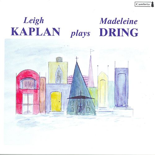 DRING, M.: Colour Suite / 3 Pieces / NIEHAUS, L.: Shades of Dring / Pastel Panache (Kaplan) by Various Artists