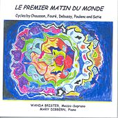 Play & Download Vocal Recital: Brister, Wanda - CHAUSSON, E. / FAURE, G. / DEBUSSY, C. / SATIE, E. by Wanda Brister | Napster