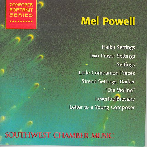 Play & Download POWELL, M.: Haiku Setting / 2 Prayer Settings / Settings / Little Companion Pieces / Strand Settings / Levertov Breviary (Bryn-Julson, Spiro) by Various Artists | Napster