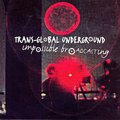 Play & Download Impossible Broadcasting by Transglobal Underground | Napster