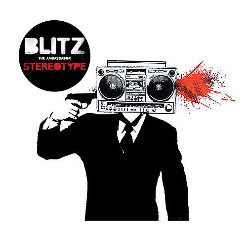 Play & Download Stereotype by Blitz the Ambassador | Napster