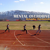 Play & Download Dekadin (Revisited) by Mental Overdrive | Napster