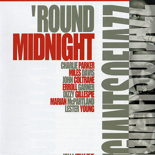 Play & Download Giants of Jazz: 'Round Midnight by Various Artists | Napster