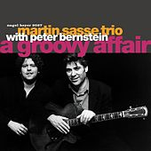 A Groovy Affair by Martin Sasse Trio