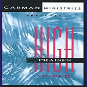 High Praises II by Carman