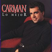 Play & Download Absolutamente Lo Mejor by Carman | Napster