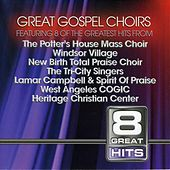 Play & Download 8 Great Hits: Gospel Choirs by Various Artists | Napster