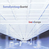 Live In Europe by Sunna Gunnlaugs