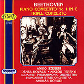 Play & Download Ludwig van Beethoven: Piano Concerto No.1, Triple Concerto by Anikó Szegedi | Napster