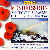 Mendelssohn: Symphony No.3 'Scottish', The Hebrides - overture by Various Artists