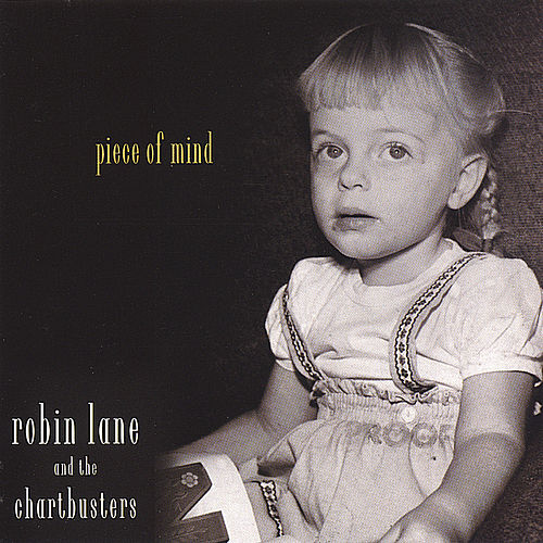 Piece Of Mind by Robin Lane
