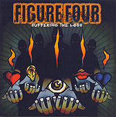 Play & Download Suffering The Loss by FIGURE FOUR | Napster