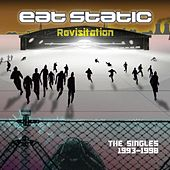 Play & Download Revisitation by Eat Static | Napster