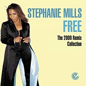 Free (2009 Remix Collection) by Stephanie Mills