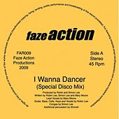 Play & Download I Wanna Dancer by Faze Action | Napster