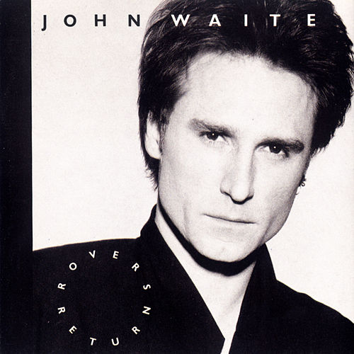 Play & Download Rover's Return by John Waite | Napster