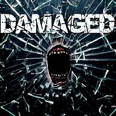 Damaged by Damaged