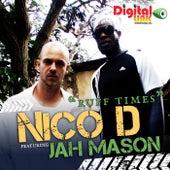 Play & Download Ruff Times by Jah Mason | Napster