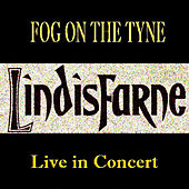 Play & Download Lindisfarne Live in Concert by Lindisfarne | Napster