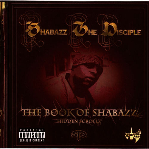 The Book Of Shabazz (Hidden Scrolls) by Shabazz the Disciple