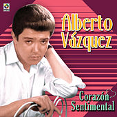 Play & Download Corazon Sentimental by Alberto Vazquez | Napster