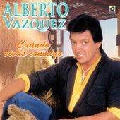 Cuando Vivas Conmigo by Alberto Vazquez