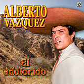 Play & Download El Adolorido by Alberto Vazquez | Napster