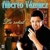 Play & Download La Señal by Alberto Vazquez | Napster
