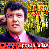 Play & Download Puedo Fallar by Alberto Vazquez | Napster