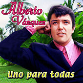 Play & Download Uno Para Todas by Alberto Vazquez | Napster
